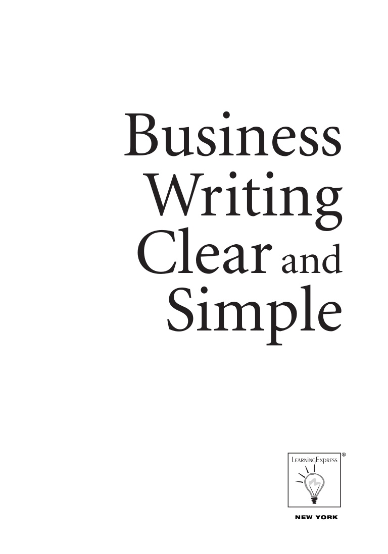 Title: Business Writing and Clear Simple
